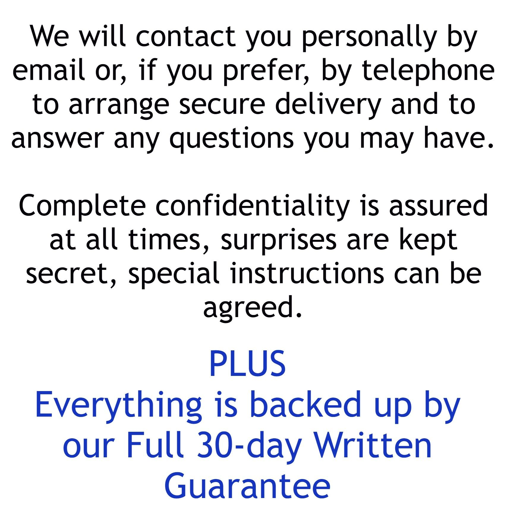 Personal Service and Guarantee